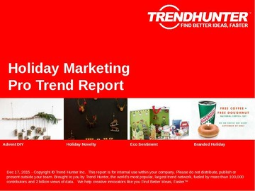 Holiday Marketing Trend Report and Holiday Marketing Market Research