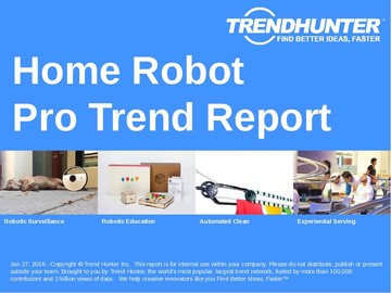 Home Robot Trend Report and Home Robot Market Research