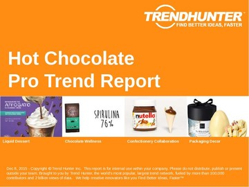 Hot Chocolate Trend Report and Hot Chocolate Market Research