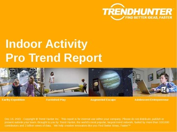 Indoor Activity Trend Report and Indoor Activity Market Research