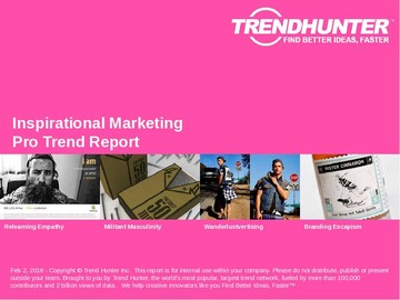 Inspirational Marketing Trend Report and Inspirational Marketing Market Research