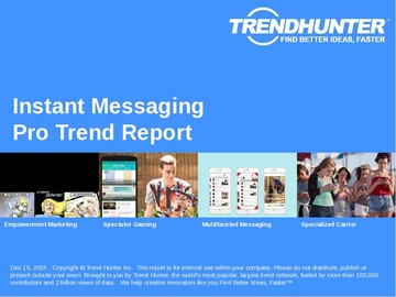 Instant Messaging Trend Report and Instant Messaging Market Research