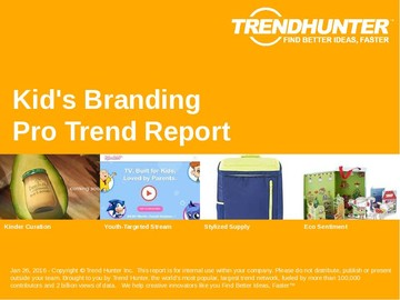 Kid's Branding Trend Report and Kid's Branding Market Research