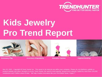 Kids Jewelry Trend Report and Kids Jewelry Market Research