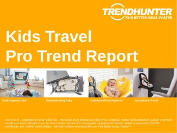 Kids Travel Trend Report and Kids Travel Market Research