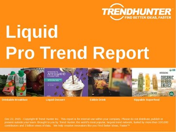 Liquid Trend Report and Liquid Market Research