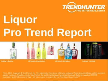 Liquor Trend Report and Liquor Market Research