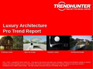 Luxury Architecture Trend Report and Luxury Architecture Market Research