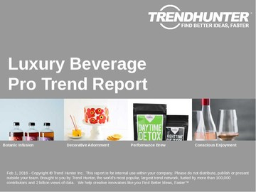Luxury Beverage Trend Report and Luxury Beverage Market Research