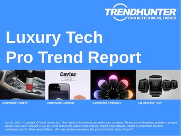 Luxury Tech Trend Report and Luxury Tech Market Research