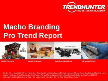 Macho Branding Trend Report and Macho Branding Market Research