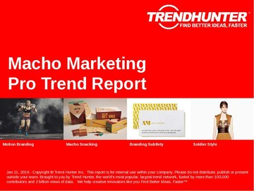 Macho Marketing Trend Report and Macho Marketing Market Research