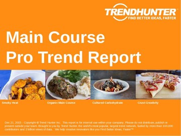 Main Course Trend Report and Main Course Market Research