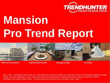 Mansion Trend Report and Mansion Market Research