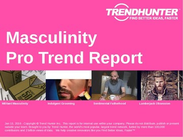 Masculinity Trend Report and Masculinity Market Research