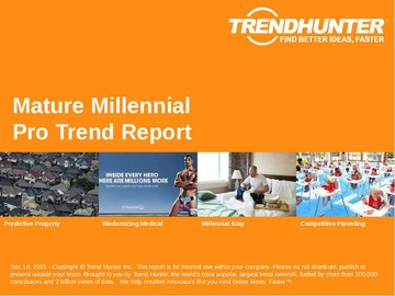 Mature Millennial Trend Report and Mature Millennial Market Research