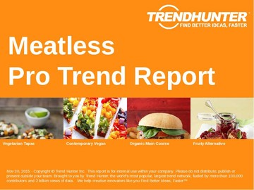 Meatless Trend Report and Meatless Market Research