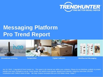 Messaging Platform Trend Report and Messaging Platform Market Research