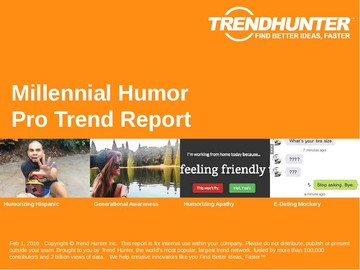 Millennial Humor Trend Report and Millennial Humor Market Research