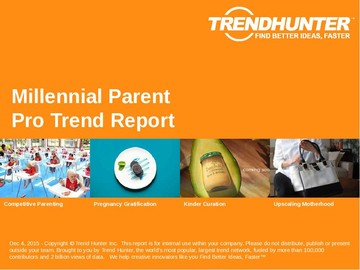 Millennial Parent Trend Report and Millennial Parent Market Research