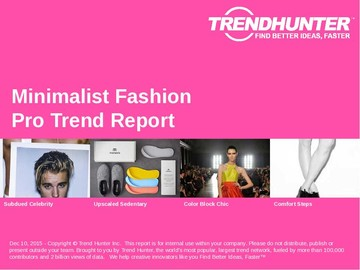 Minimalist Fashion Trend Report and Minimalist Fashion Market Research