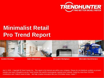 Minimalist Retail Trend Report and Minimalist Retail Market Research