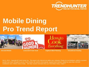Mobile Dining Trend Report and Mobile Dining Market Research