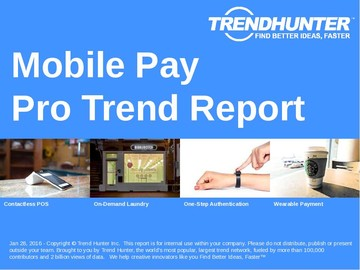 Mobile Pay Trend Report and Mobile Pay Market Research