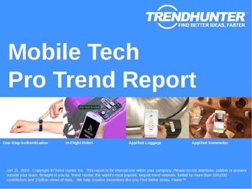 Mobile Tech Trend Report and Mobile Tech Market Research