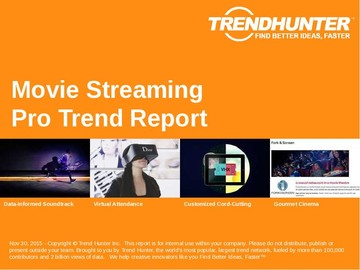 Movie Streaming Trend Report and Movie Streaming Market Research