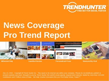 News Coverage Trend Report and News Coverage Market Research