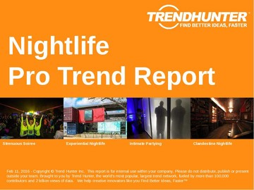 Nightlife Trend Report and Nightlife Market Research