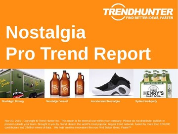 Nostalgia Trend Report and Nostalgia Market Research