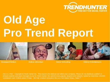 Old Age Trend Report and Old Age Market Research