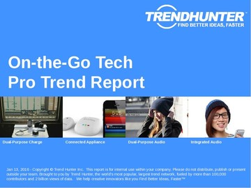 On-the-Go Tech Trend Report and On-the-Go Tech Market Research