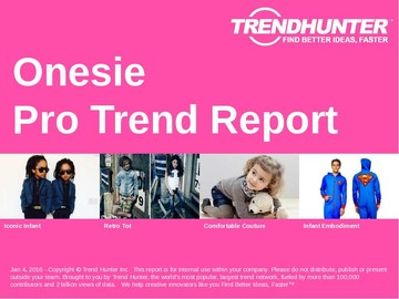 Onesie Trend Report and Onesie Market Research