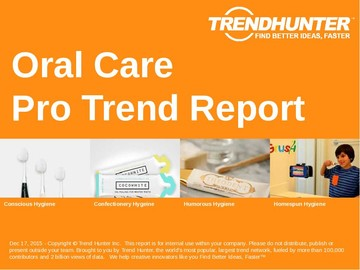 Oral Care Trend Report and Oral Care Market Research