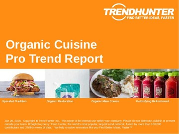 Organic Cuisine Trend Report and Organic Cuisine Market Research