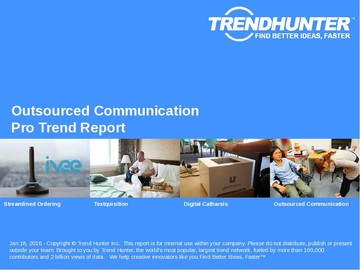 Outsourced Communication Trend Report and Outsourced Communication Market Research