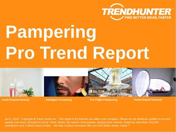 Pampering Trend Report and Pampering Market Research