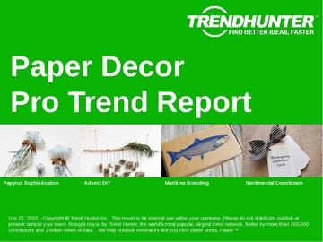 Paper Decor Trend Report and Paper Decor Market Research