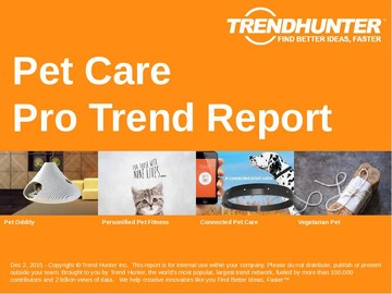 Pet Care Trend Report and Pet Care Market Research