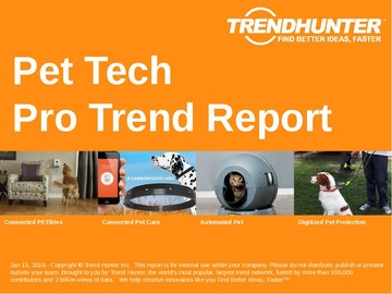 Pet Tech Trend Report and Pet Tech Market Research
