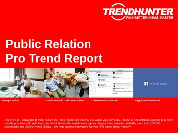 Public Relation Trend Report and Public Relation Market Research