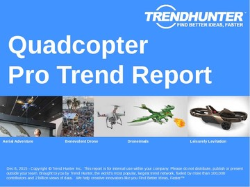 Quadcopter Trend Report and Quadcopter Market Research