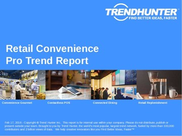 Retail Convenience Trend Report and Retail Convenience Market Research