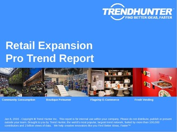 Retail Expansion Trend Report and Retail Expansion Market Research