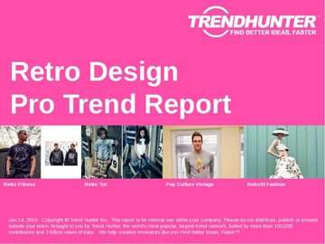 Retro Design Trend Report and Retro Design Market Research