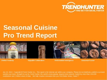Seasonal Cuisine Trend Report and Seasonal Cuisine Market Research