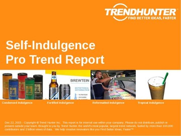 Self-Indulgence Trend Report and Self-Indulgence Market Research